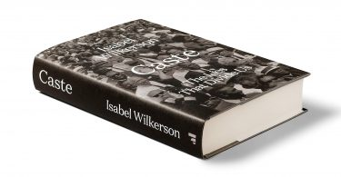 Isabel Wilkerson Caste The Lies that Divide Us