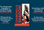 Churchills Shadow An Astonishing Life and a Dangerous Legacy